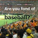 【開幕】野球が好きな人の集まる夜会《野球部主催》